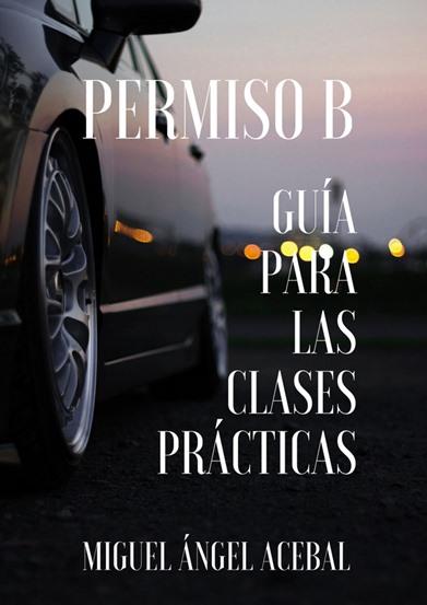 guia-para-las-clases-practicas-del-permiso-b