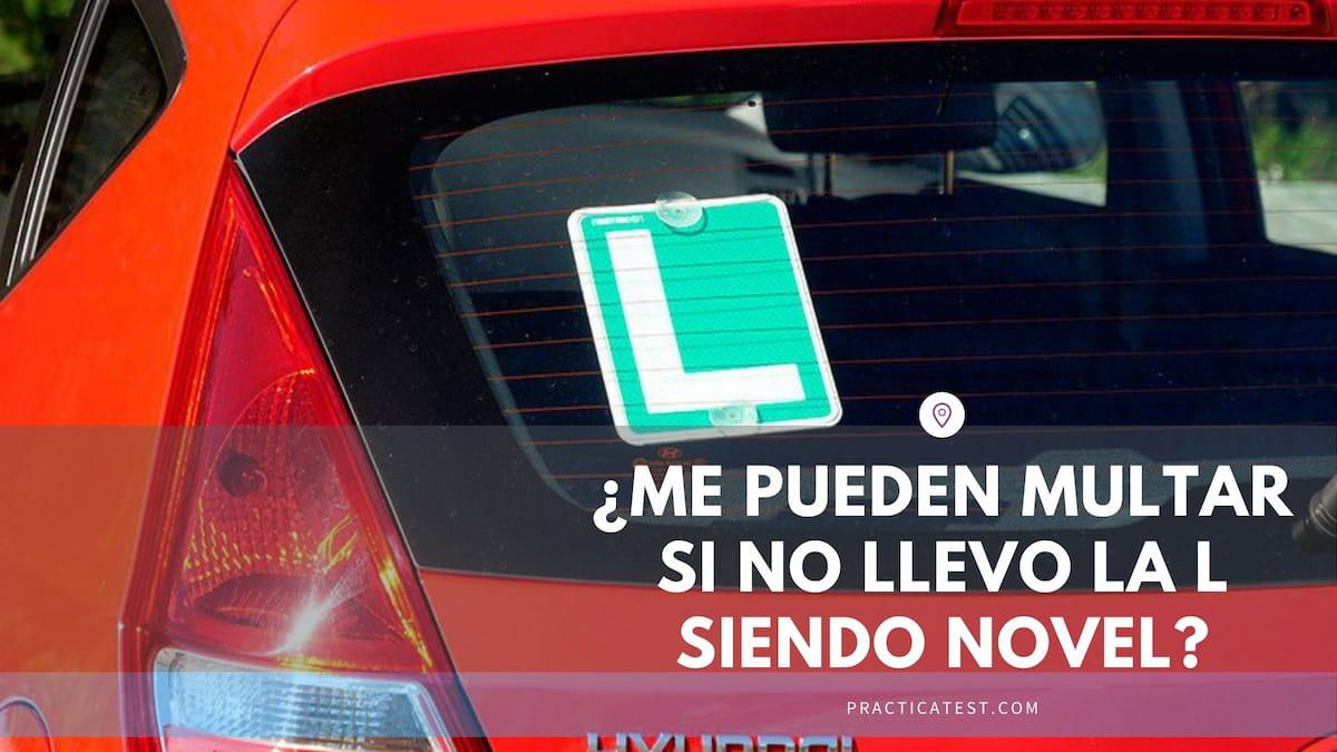 Cuándo es obligatorio llevar la placa L distintiva de conductor novel
