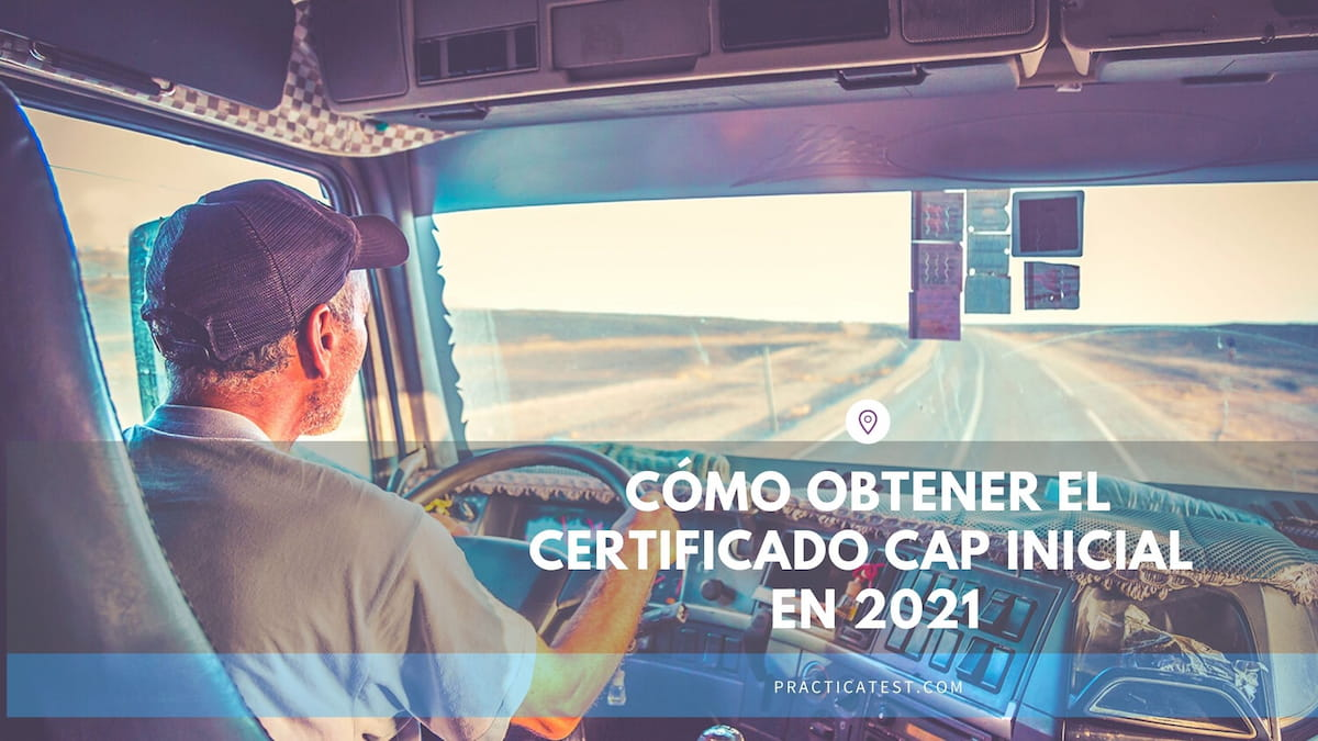 Certificado de CAP inicial para el transporte profesional en 2021